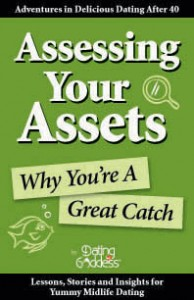 Assessing Your Assets: Why You're A Great Catch
